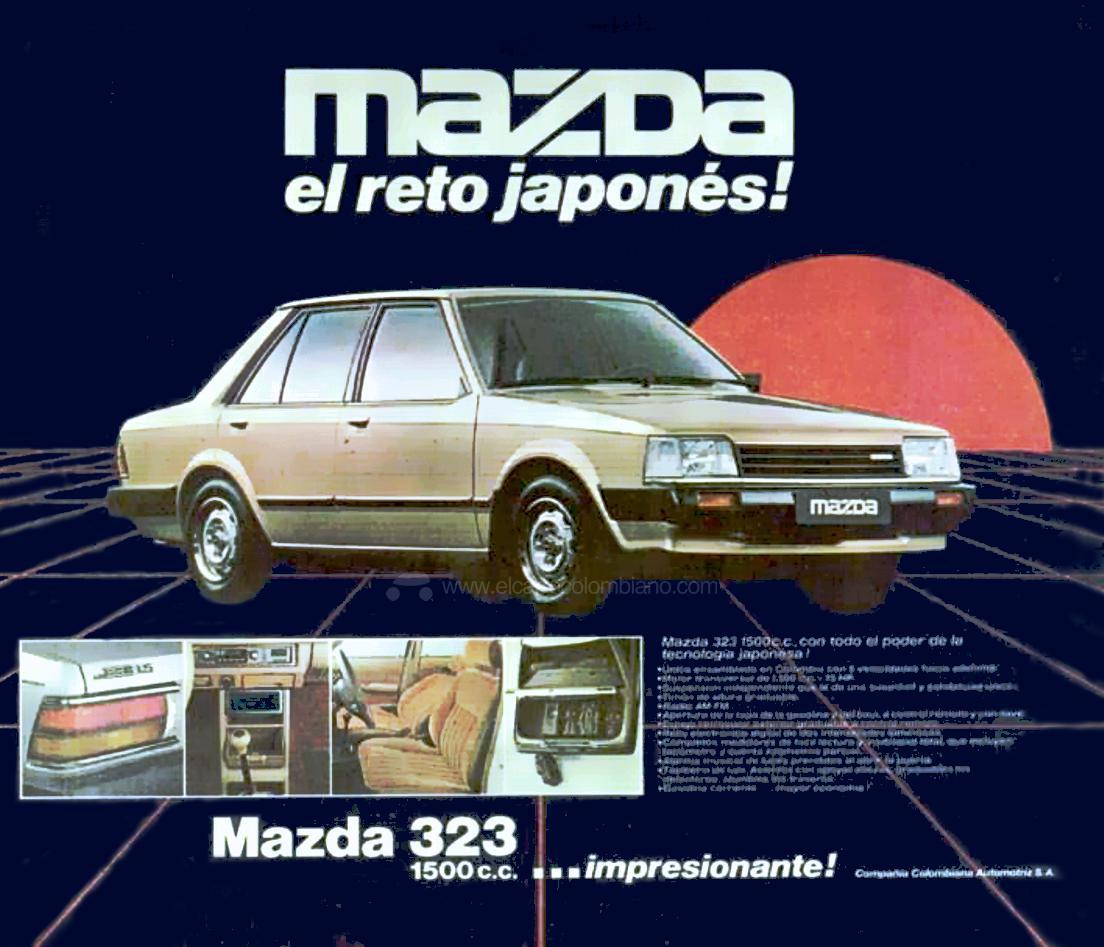 mazda en colombia, historia de mazda en colombia, mazda 323, mazda 323 1984, mazda 323 1500, mazda 323 sedan, mazda el reto japones, publicidad en colombia, publicidad antigua en colombia, publicidad automotriz en colombia, publicidad de carros en colombia, publicidad de autos en colombia, mazda 323 1300, mazda 626 l colombia, mazda b1600 colombia